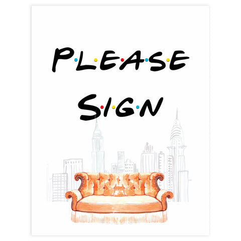 please sign bridal sign, Printable bridal shower signs, friends bridal shower decor, friends bridal shower decor ideas, fun bridal shower decor, bridal shower game ideas, friends bridal shower ideas