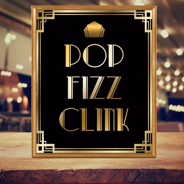 Pop Clink Fizz Gatsby Printable Sign