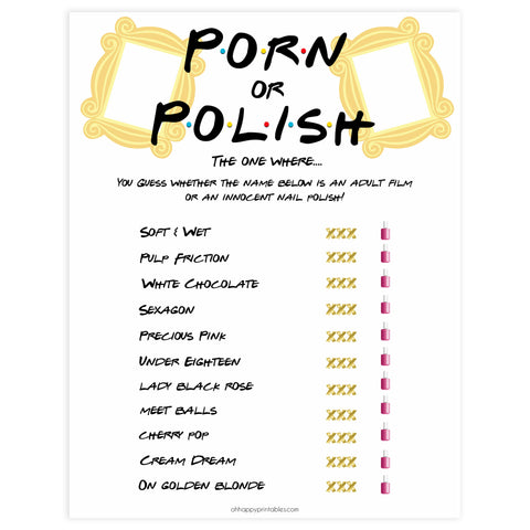 porn or polish game, porn polish bridal game,  Printable bachelorette games, friends bachelorette, friends hen party games, fun hen party games, bachelorette game ideas, friends adult party games, naughty hen games, naughty bachelorette games