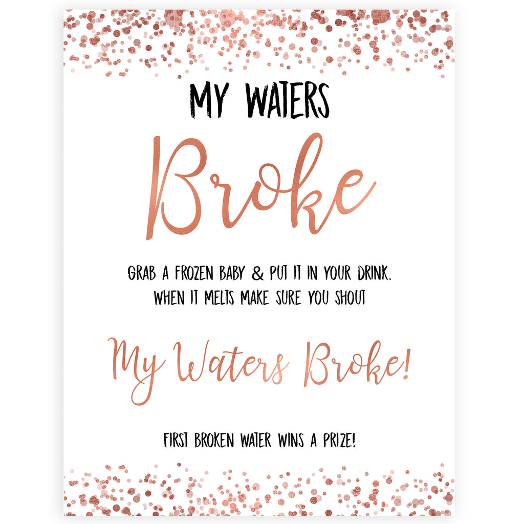 graphic regarding Baby Shower Signs Printable known as My Waters Broke Boy or girl Video game - Rose Gold
