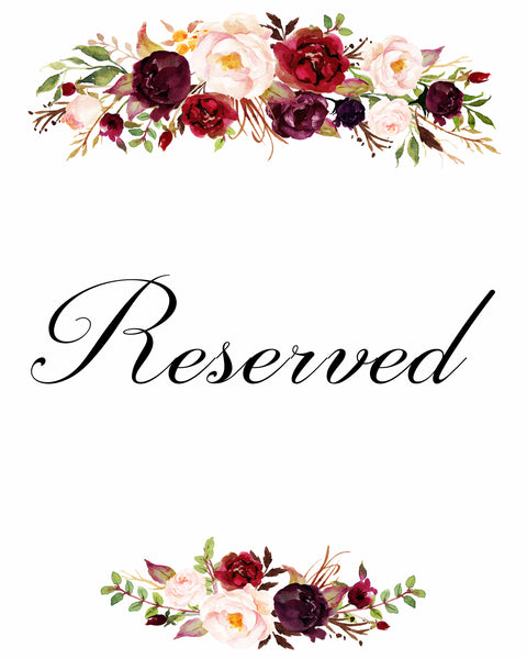Reserved burgundy marsala wedding sign