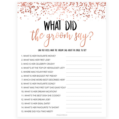 What Did the Groom Say - Rose Gold Foil