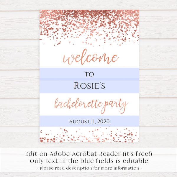 Editable Bachelorette Welcome Sign - Rose Gold Foil