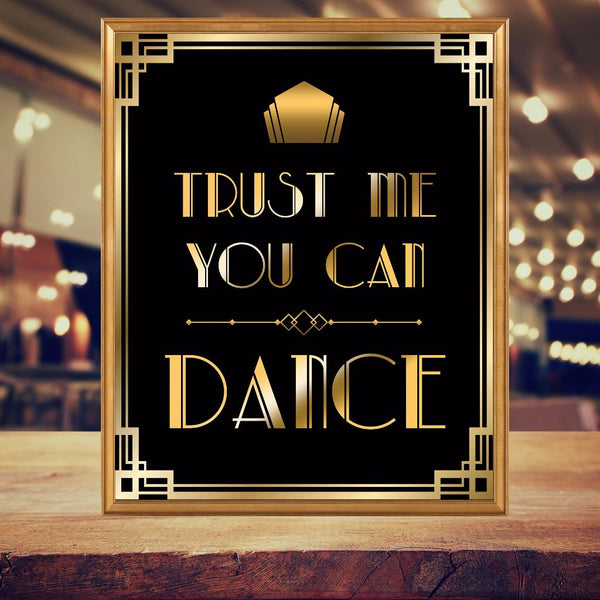 Trust Me You Can Dance Gatsby Props Printable
