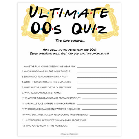 ultimate 00s quiz, Printable bachelorette games, friends bachelorette, friends hen party games, fun hen party games, bachelorette game ideas, friends adult party games, naughty hen games, naughty bachelorette games