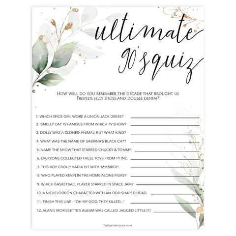90s ultimate bridal game, Printable bachelorette games, greenery bachelorette, gold leaf hen party games, fun hen party games, bachelorette game ideas, greenery adult party games, naughty hen games, naughty bachelorette games