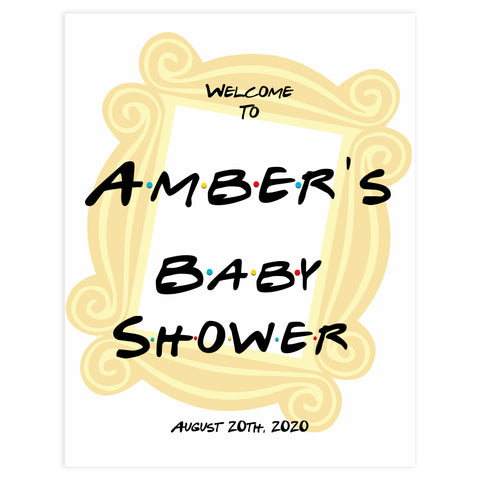 friends baby shower welcome sign, friends baby shower theme, printable baby shower signs, the one where baby shower sign, baby welcome signs