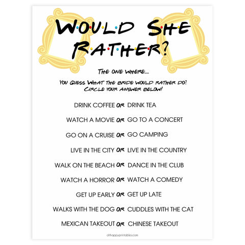 bridal would she rather, would she rather, Printable bridal shower games, friends bridal shower, friends bridal shower games, fun bridal shower games, bridal shower game ideas, friends bridal shower