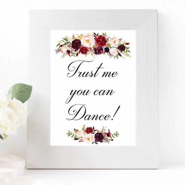 Trust Me You Can Dance marsala wedding sign printable