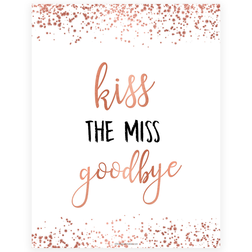 graphic about Kiss the Miss Goodbye Printable known as Kiss the Skip Goodbye within Rose Gold Store Bridal Shower