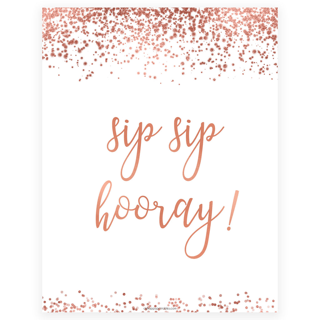 image about Sip Sip Hooray Printable referred to as Sip Sip Hooray Bridal Shower Indication Printable Rose Gold
