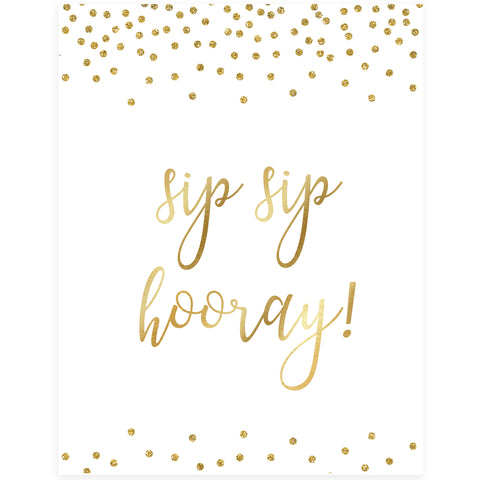 Sip Sip Hooray Sign - Gold Foil