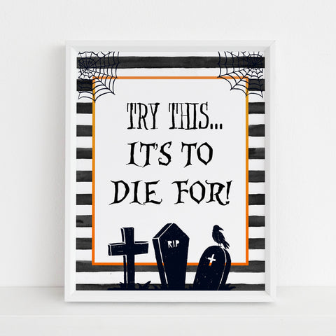 time to die sign, halloween table signs, printable halloween table signs, spooky halloween decor, halloween decor
