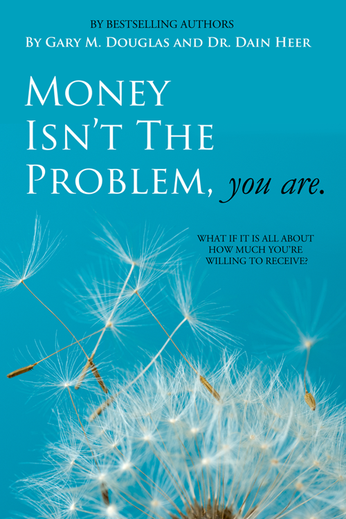 Money Isn't The Problem You Are