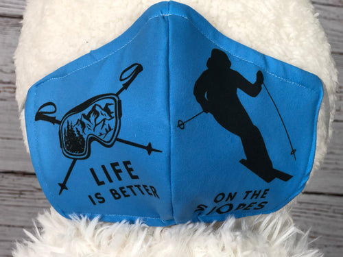 Life is Better On the Slopes 3 Ply Mask