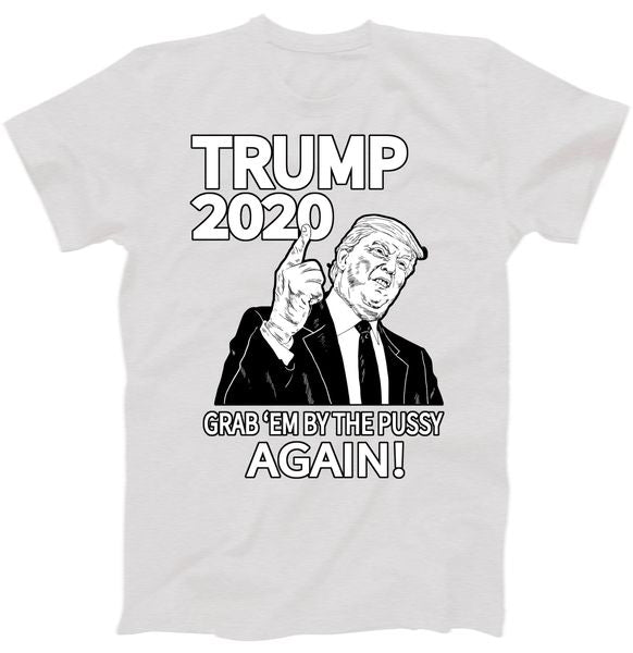 Trump 2020 Grab Em' Again T-Shirt