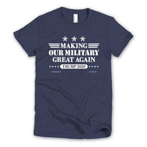 Making Our Military Great Again Women's Cut T-shirt