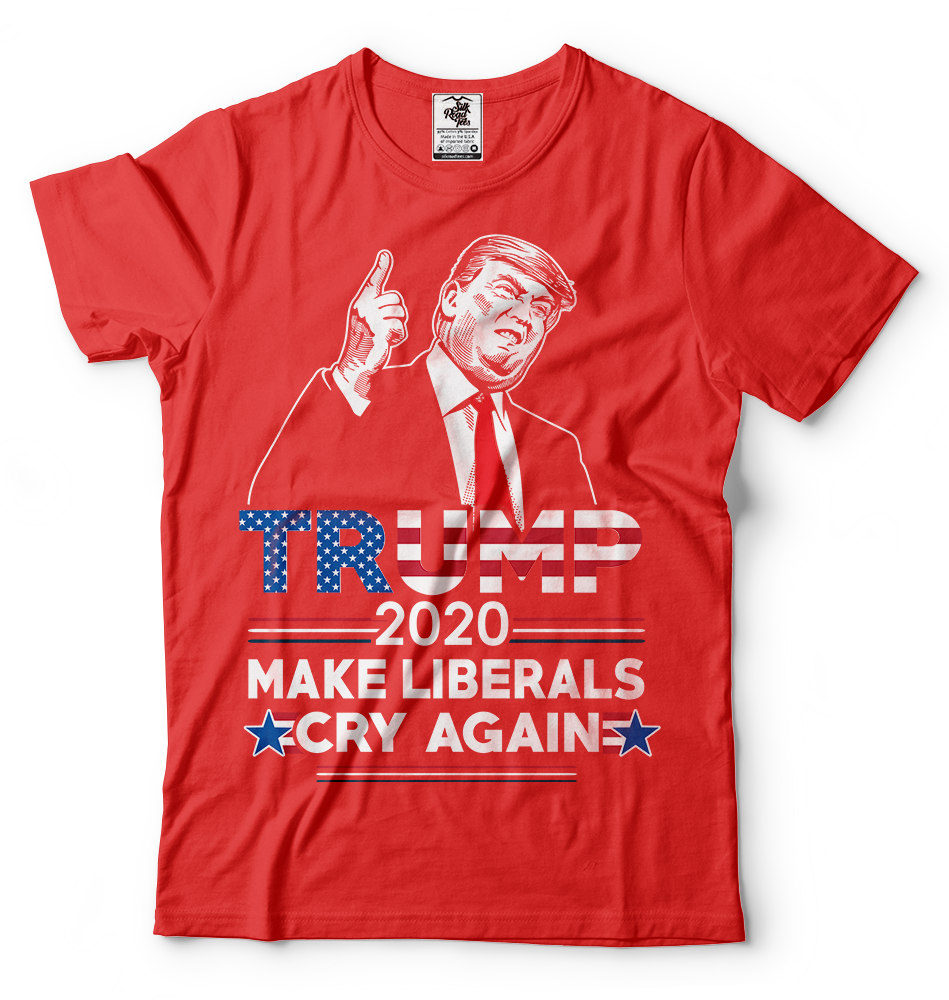 cc5d0812a Donald Trump Maga T-shirt Funny 2020 Elections Make Liberals Cry ...