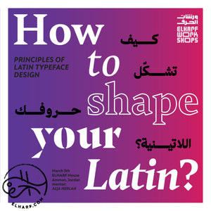Workshop: How to Shape Your Latin?