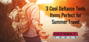 3 Cool Defiance Tools Items Perfect for Summer Travel