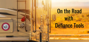 On the Road with Defiance Tools