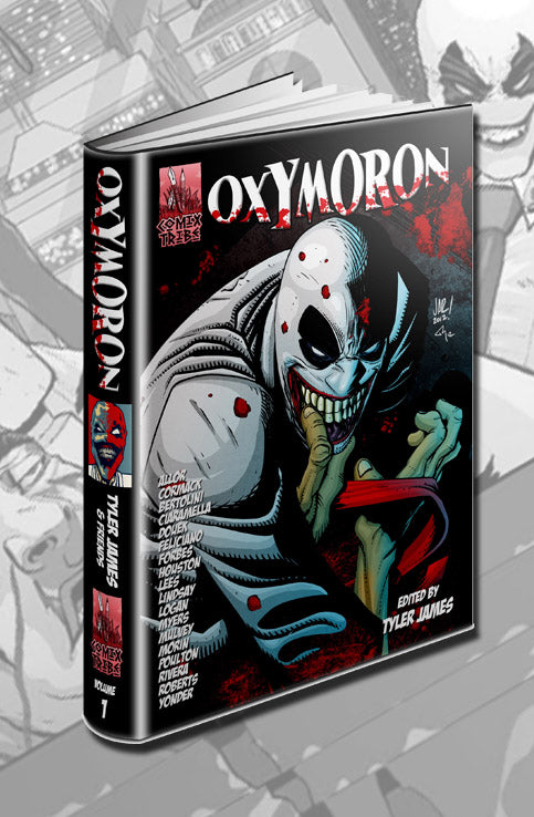 Oxymoron Volume 1 Hardcover [COMIXTRIBE INSIDERS SPECIAL]