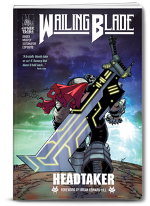 WAILING BLADE: Headtaker Vol 1