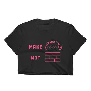 Make Tacos Not Walls Women's Crop Top - Plump Trump