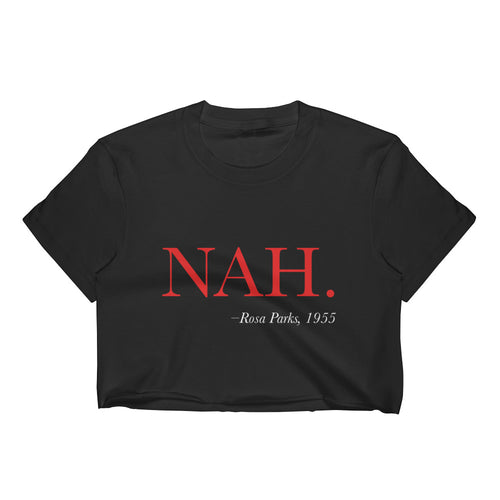 Nah - Rosa Parks Women's Crop Top - Plump Trump