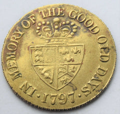 1797 King GEORGE III. MEMORY OF THE GOOD OLD DAYS GAMING TOKEN - Confessor the shop for all Collectables Coins Badges Banknotes Medals Tokens militaria
