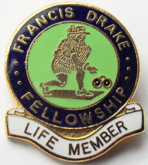 FRANCIS DRAKE FELLOWSHIP  LIFE MEMBER BOWLING CLUB BOWLS BADGE - Confessor the shop for all Collectables Coins Badges Banknotes Medals Tokens militaria