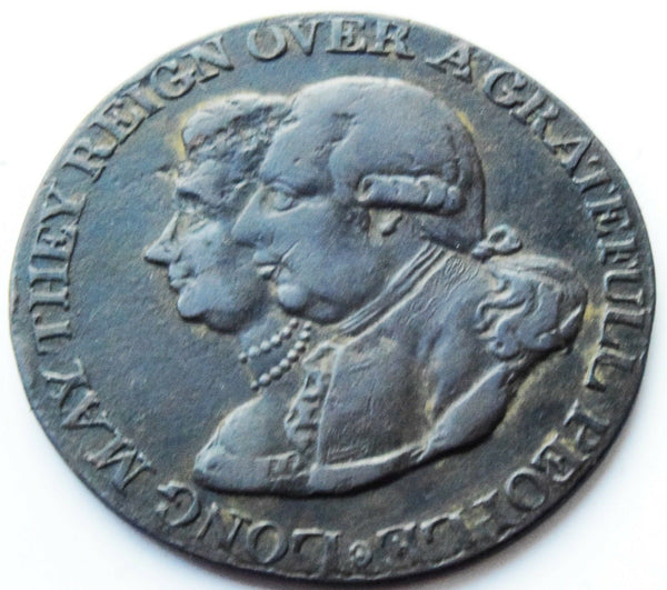 C1800 Long may they reign over grateful people King George III & Queen Charlotte Token