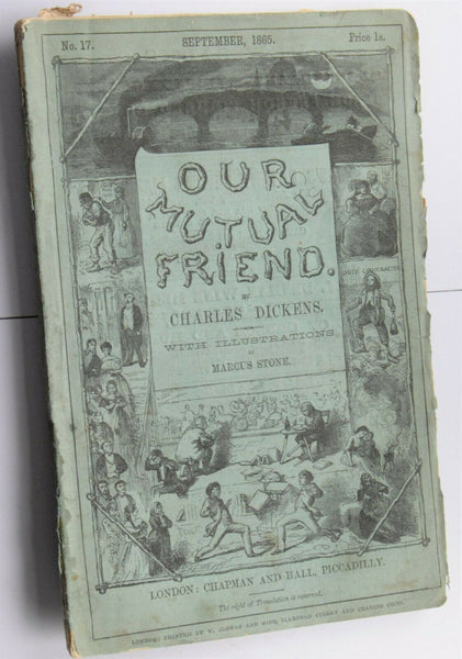 Original CHARLES DICKENS - OUR MUTUAL FRIEND - 1ST EDITION - SEPT 1865 no.17