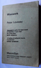 Waxwork By Peter lovesey uncorrected proof copy of book 1st edition