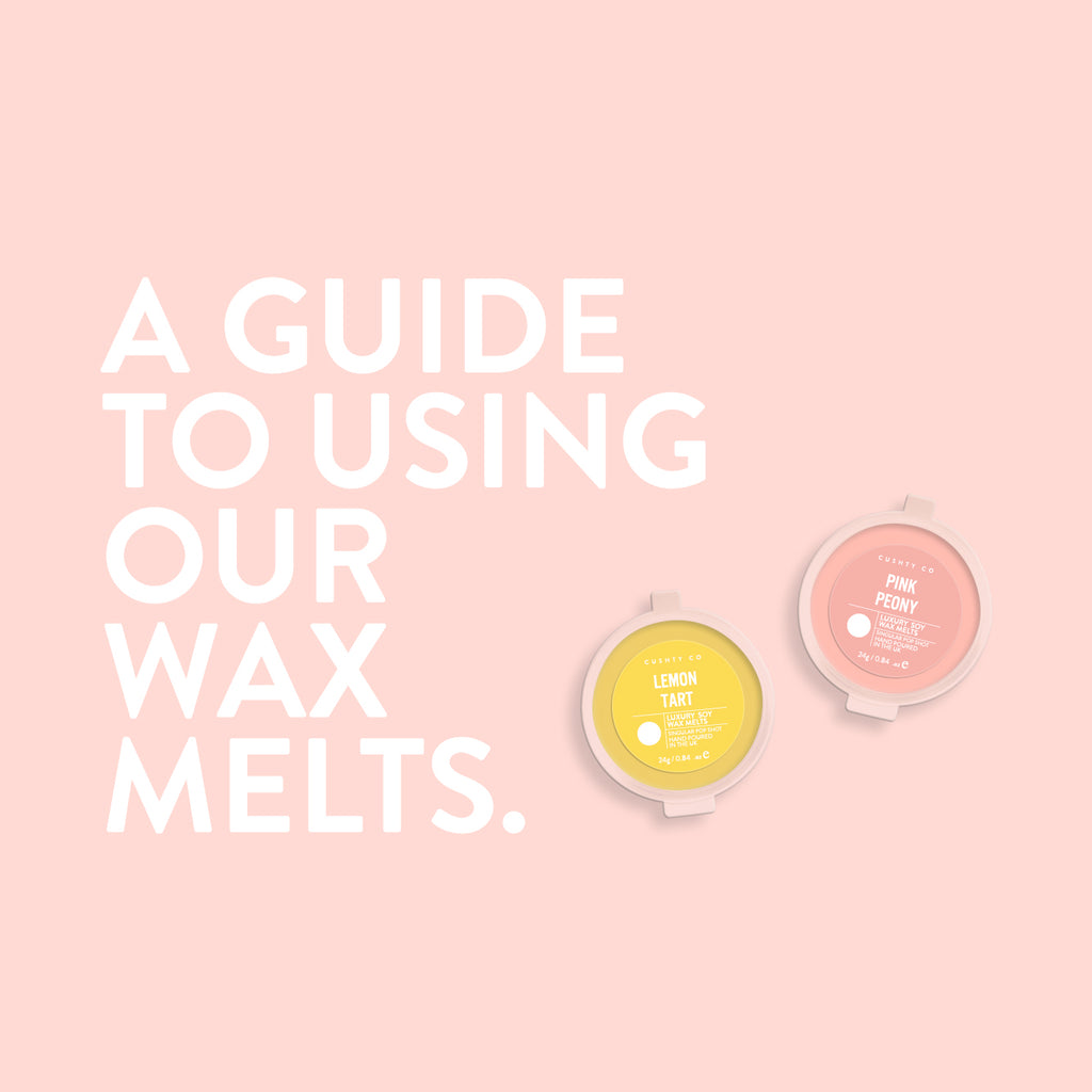 A Guide To Using Our Wax Melts