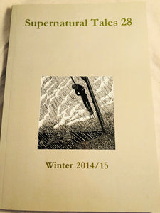 Supernatural Tales 28, Winter 2014/15 - David Longhorn