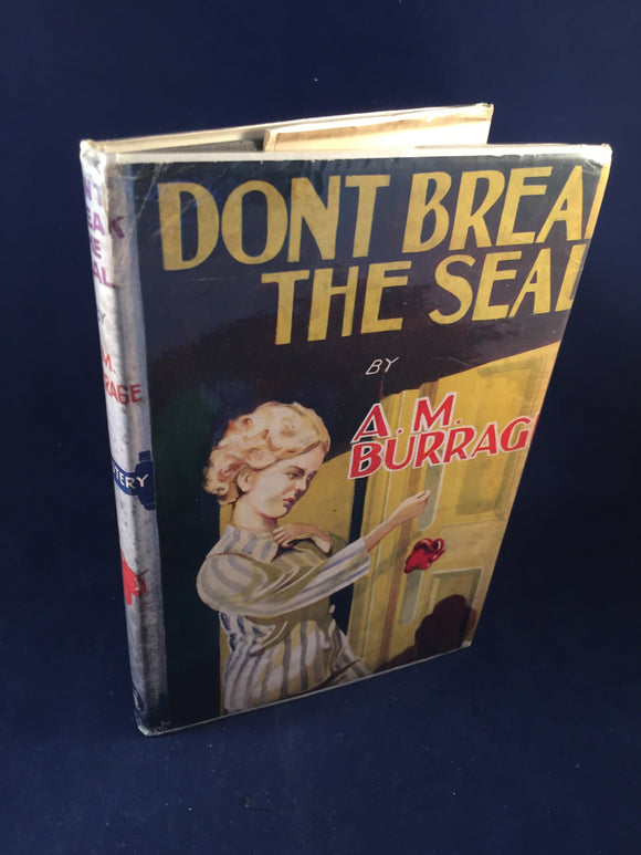 A. M. Burrage - Don't Break the Seal, Gerald G. Swain 1946, 1st Edition