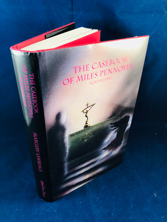 Margery Lawrence - The Casebook of Miles Pennoyer, Volume 1, Ash-Tree Press 2003, Limited to 600 Copies, Signed