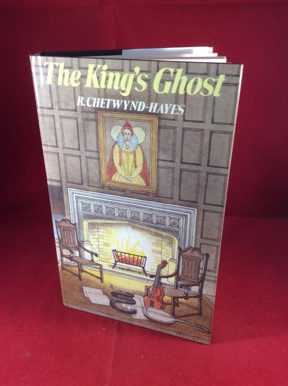 R. Chetwynd-Hayes, The King's Ghost, William Kimber, 1985, First Edition.