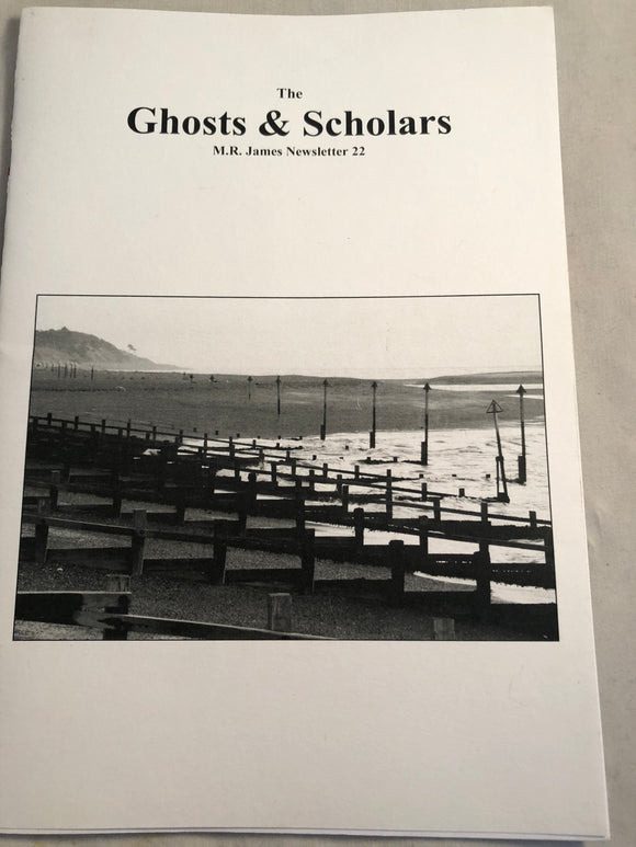 The Ghosts & Scholars - M. R. James Newsletter, Haunted Library Publications, Issue 22 (October 2012)
