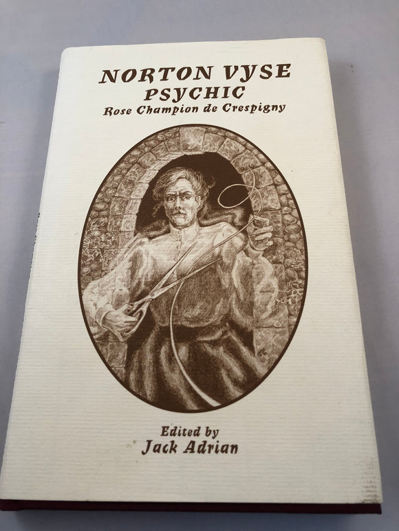 Rose Champion de Crespigny - Norton Vyse Psychic, Ash-Tree Press 1999, Limited to 500 Copies
