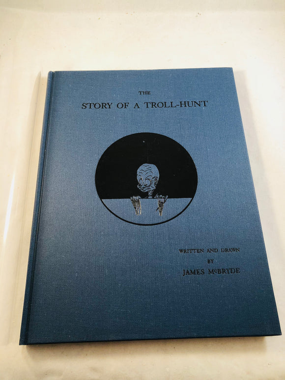 James McBryde - The Story of a Troll-Hunt, Ghost Story Press 1994, Introduction by M. R. James, Copy No. 6