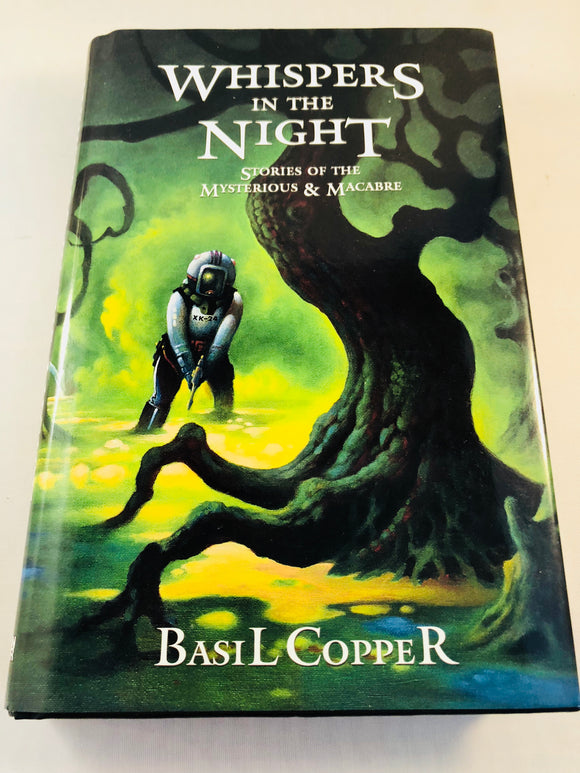 Basil Copper - Whispers in the Night, Fedogan & Bremer 1999, 1st Edition, Signed and Inscribed with Correspondence Letters