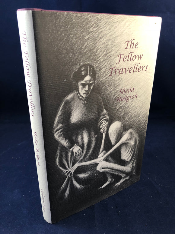 Sheila Hodgson - The Fellow Travellers and Other Ghost Stories, Ash-Tree Press 1998, Limited to 500 Copies, Inscribed by the Author to Richard Dalby with Letter