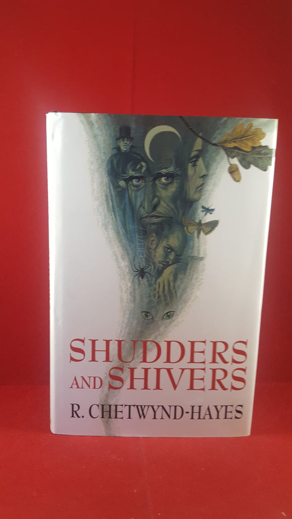 R. Chetwynd-Hayes - Shudders and Shivers, Robert Hale, 1995 1st edition Signed