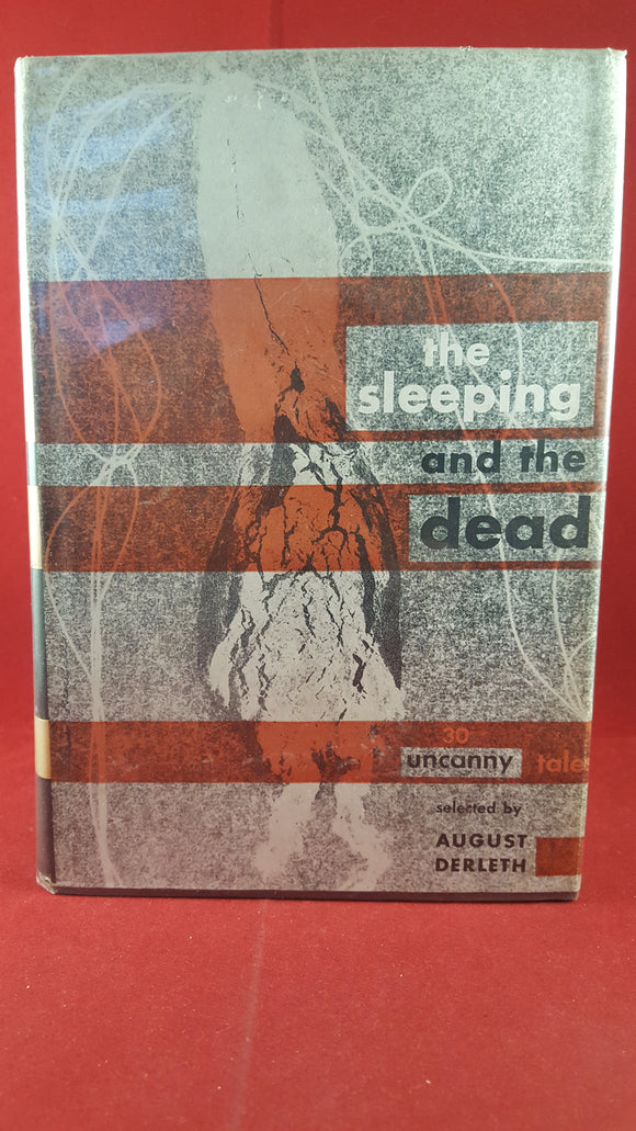 August Derleth - The Sleeping and the Dead, Pellegrini & Cudahy, 1947, 1st Signed