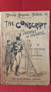 M M Erckmann & Chatrian - The Conscript or The Invasion of France, Ward & Lock, 1900