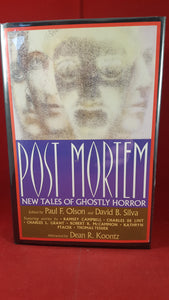 Paul F Olson & David B Silva Edited by - Post Mortem, St Martins Press, 1989, 1st Edition and 1st Printing