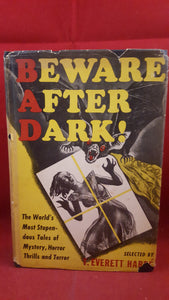 T Everett Harre,  Selected by - Beware After Dark, Emerson Books, 1945