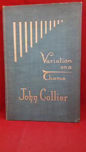 John Collier - Variation On A Theme, Grayson & Grayson, 1935, 1st Edition, Limited 11 /250